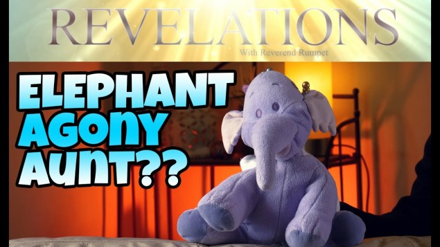 Revelations With Rumpet – Advice & Life Coaching From Our Elephant Guru – Comedy Plush Videos
